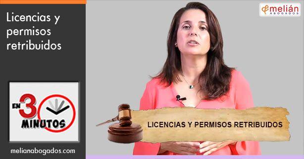 Licencias y Permisos retribuidos   Melián Abogados