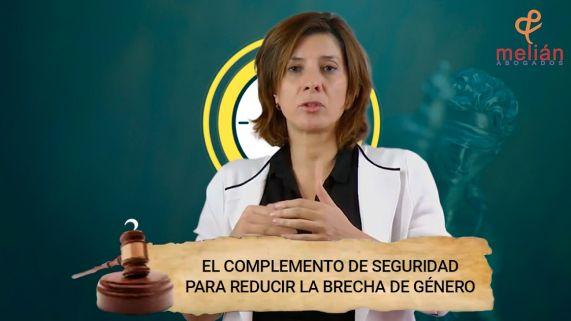 El Complemento de Seguridad para reducir la Brecha de Género   Melián Abogados